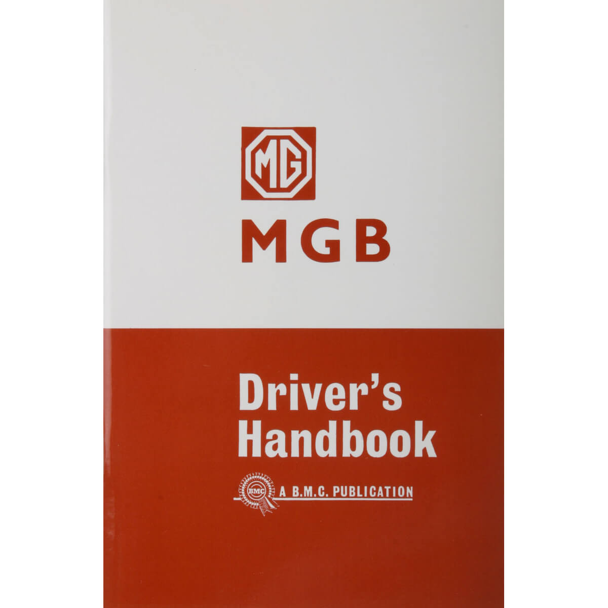 Book: Factory Owner's Manual Reprint, MGB 1962-67